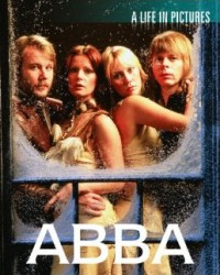 ABBA - A Life in Pictures