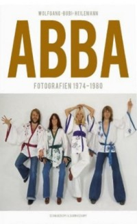ABBA Fotografien 1974-1980 - New edition 2011