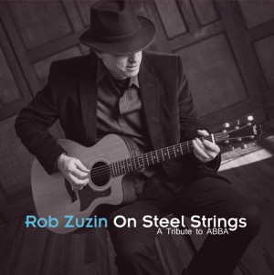 CD Rob Zuzin - On Steel Strings: A Tribute To ABBA