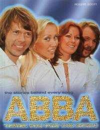 ABBA Gold: The Stories Behind Every Song