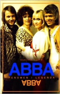 ABBA - Fenomen i legenda